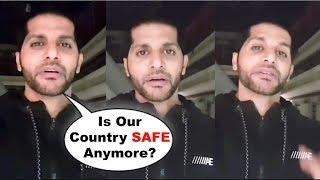 Karanvir Bohra BREAKS DOWN After Pulwama Attack | Posts Emotional Video