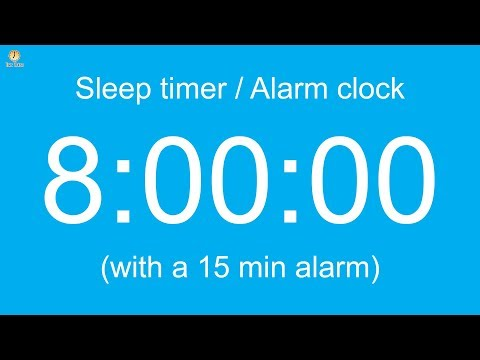 8 hour Sleep timer / Alarm clock (with a 15 min alarm)