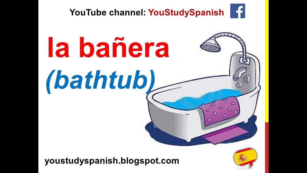 Bathroom In Spanish Spanish Lesson 63 Items In The Bathroom In Spanish Rooms And Parts Of The House Vocabulary