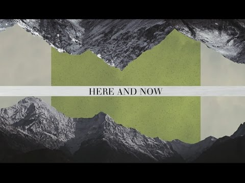 Here And Now Ben Cantelon The Ascent Official Lyric Video