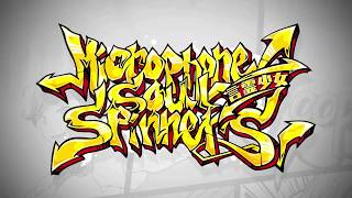 「Microphone Soul Spinners  」PV