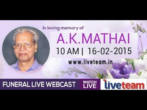 A.K Mathai Funeral Live