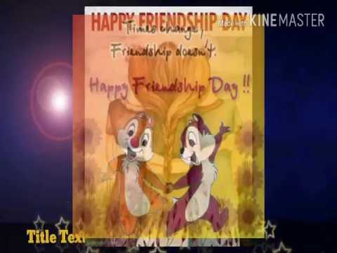 HAPPY FRIENDSHIP DAY.....😘😘😘