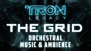 Tron Legacy | The Grid, Orchestral Mix - Music and Ambience