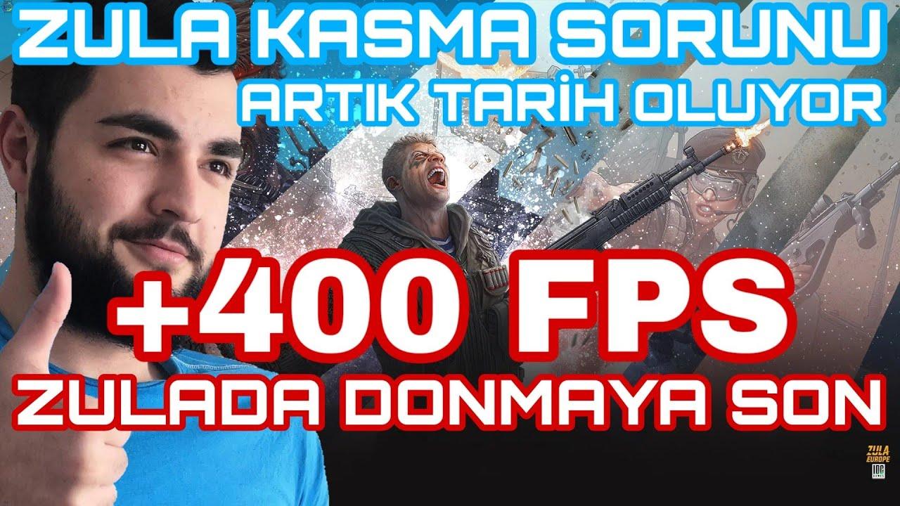 ZULA KASMA SORUNU ÇÖZÜMÜ FPS ARTTIRMA 2020 (%100)