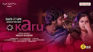 Karu | Slice Of Life | New Tamil Anthology Web Series | Anusuya Vasudevan
