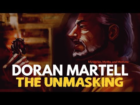 Game of Thrones/ASOIAF Theories   Doran Martell   The Unmasking