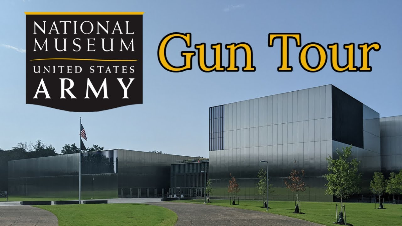 Gun Tour: National Museum of the US Army