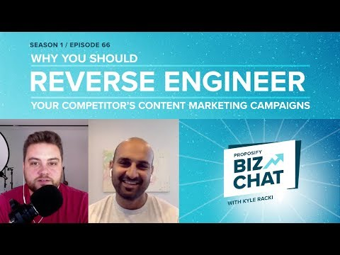 Why You Should Reverse Engineer Your Content Marketing Campaigns - Proposify Biz Chat