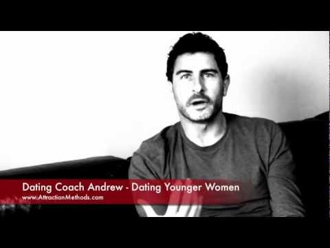 Dating Younger Women | Attraction Methods | Dating Coach Andrew's Professional Dating Tips