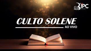 """Culto Solene - 09/05/2021 """"Os sacrifícios espirituais do cristão Hb 13.15-16"""