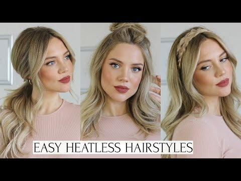 HEATLESS HAIRSTYLES FOR WORK/EVERYDAY