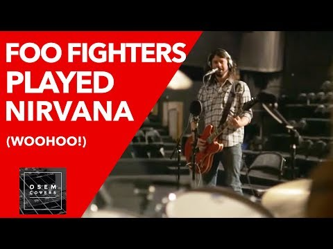 Foo Fighters played Nirvana Mp3