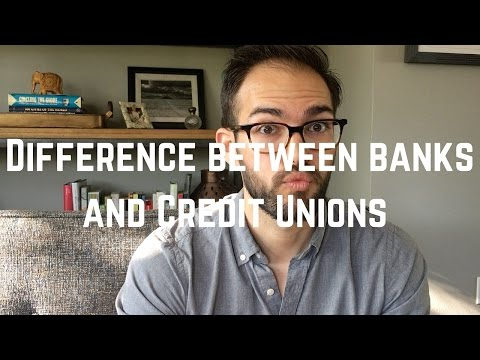 Banks VS. Credit Unions