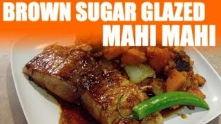 Brown Sugar Glazed Mahi Mahi With Sweet Potatoes
