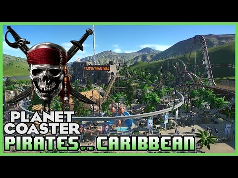 PIRATES OF THE CARIBBEAN! Special Guest Episode! Park Spotlight 40 #PlanetCoaster