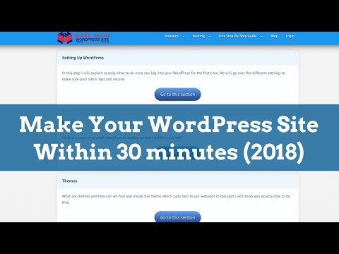 Make Your WordPress Site Within 30 Minutes In 2018