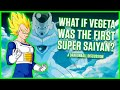 What If Vegeta Was The First Super Saiyan? | A Dragonball Discussion