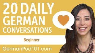 20 Daily German Conversations - German Practice for Beginners