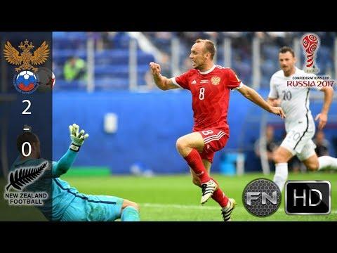 Russia VS New Zealand 2-0 • 18/06/2017 • Highlight Confederations Cup 2017 HD