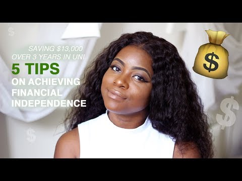 5 TIPS FOR SAVING MONEY AND ACHIEVING FINANCIAL INDEPENDENCE WHILE YOUNG