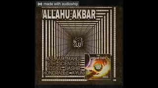The Ansaar Tape-Allahu Akbar featuring Aslaam Mahdi, 9th Scientist, Tos-El Bashir & Honorable Ayun