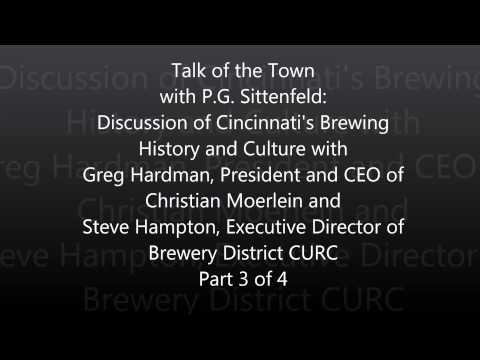 Talk of the Town with P.G. Sittenfeld: Cincinnati's Brewing History and Culture- Part 3 of 4