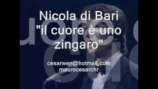 il cuore e uno zingaro NICOLA DI BARI  lyric (Learn italian ...