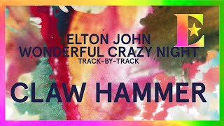 Wonderful Crazy Night Track-By-Track - Claw Hammer