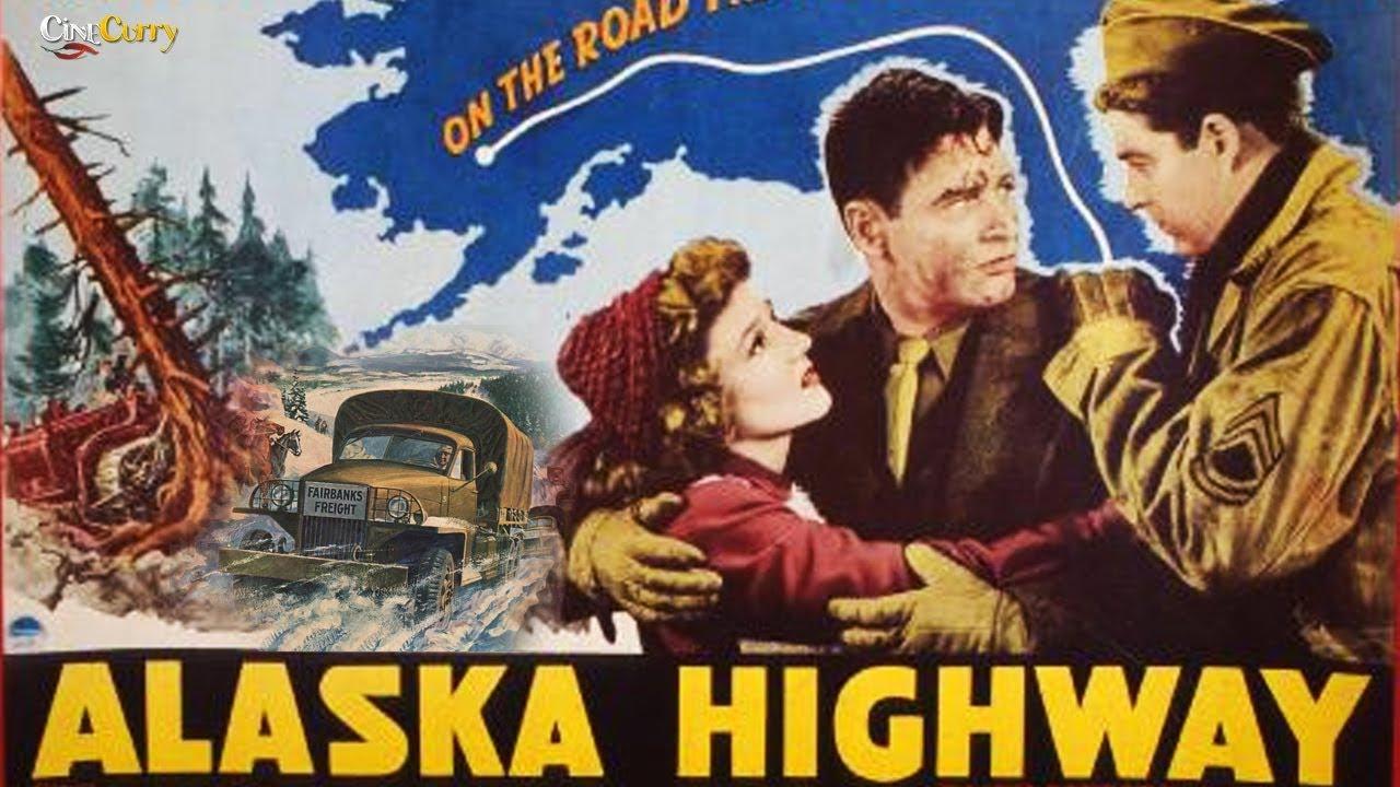 Alaska Highway 1943 Full Movie Richard Arlen Jean Parker Ralph Sanford
