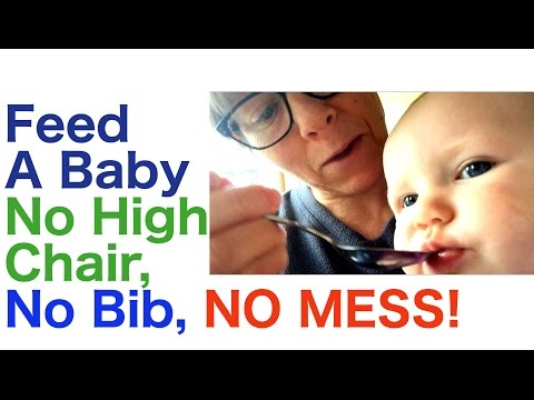 How to Feed a Baby with No High Chair, No Bib and NO MESS! Spoon Feeding, Solid Foods