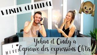 WHISPER CHALLENGE 🙈 : YOHAN & CINDY A L'EPREUVE DES EXPRESSIONS CH'TIS