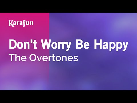 Karaoke Dont Worry Be Happy  The Overtones *