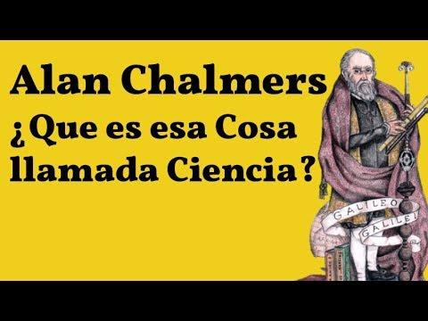 Chalmers, Que es esa Cosa llamada Ciencia