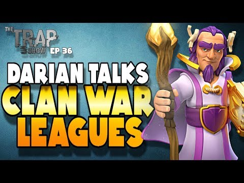 Clan War League Talk with Darian | Spring Trap ep 36  | Clash of Clans
