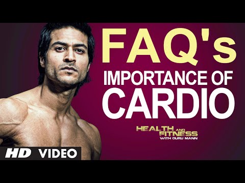FAQ 5 - How Much Important Cardio Workout Is? Importance of Cardio Workout | Guru Mann
