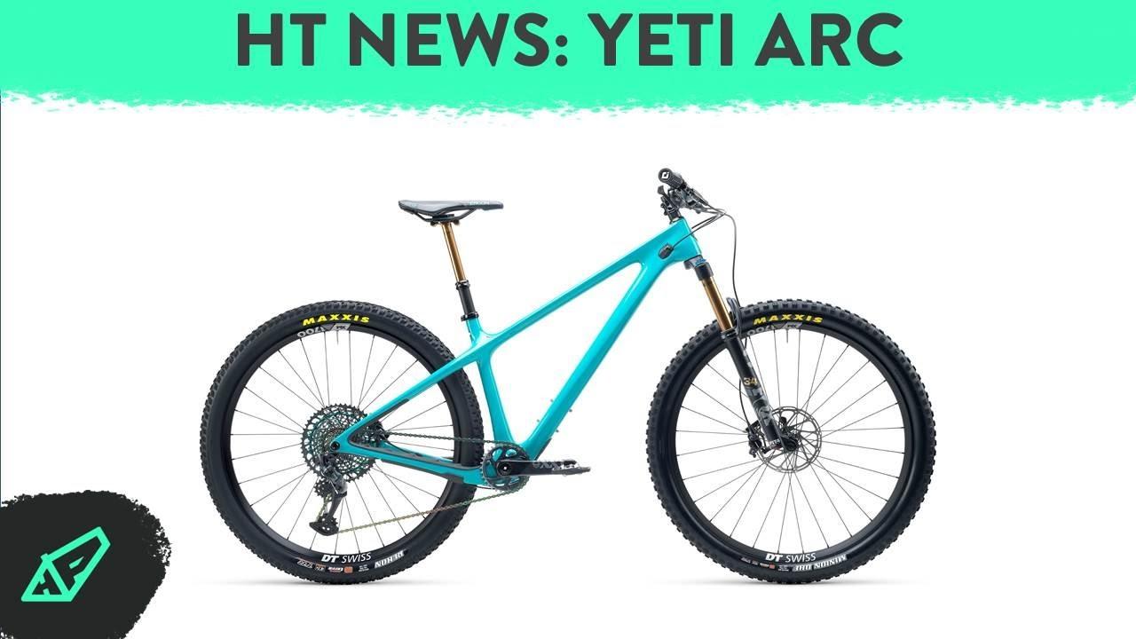 HARDTAIL NEWS E2 - Yeti's Carbon Wonderbike: The Yeti ARC