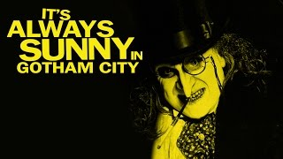 Gambar cover It's Always Sunny in Gotham City - The Penguin's Speech