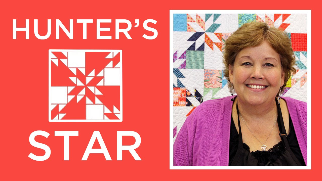 Hunter S Star Quilt Made Easy With Jenny Youtube
