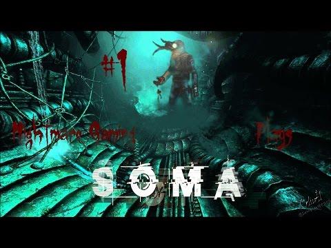 A Bad Start | SOMA - Part 1 W/ Reaction Cam
