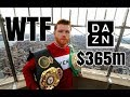 **WTF** CANELO SIGNS $365M MULTIFIGHT DEAL WITH DAZN | THE TAKEOVER IS REAL