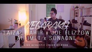 NEGARAKU - Faizal Tahir, Joe Flizzow, Altimet, SonaOne (LIVE Acoustic Cover by Fero)