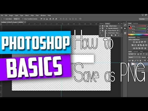 Photoshop Basics | Saving Pictures In PNG Format