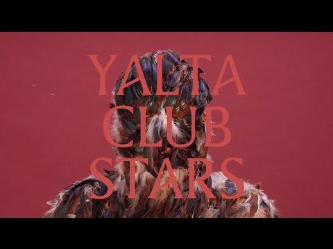 Yalta Club - Stars [Official Lyric Video]