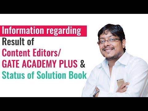 Information regarding Result of Content Editors/ GATE ACADEMY PLUS & Status of Solution Book