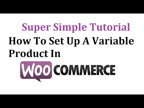 Woocommerce Variable Product 2016 – Quick Easy Tutorial