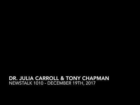 NewsTalk1010 Radio - Tony Chapman ft. Dr. Julia Carroll