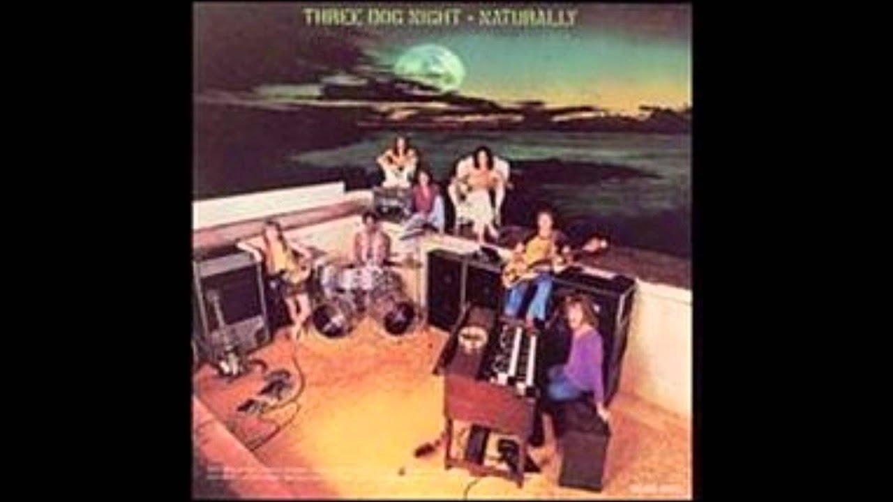 Three Dog Night One Man Band Youtube