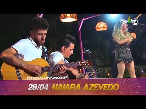 SHOW DIA 28 - NAIARA AZEVEDO NA EXPOFEMI