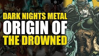 Dark Nights Metal: The Drowned Origin (Dark Nights Metal: The Drowned #1)